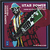 Sitar Power 1 - A Fusion of Rock and Indian Music by Ashwin Batish