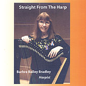 Play & Download Straight from the Harp by Barbra Bailey Bradley | Napster