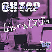 Baltimore On Tap/Live At The Cat's Eye by Various Artists