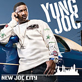 Play & Download New Joc City by Yung Joc | Napster