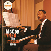 Play & Download The Impulse Story by McCoy Tyner | Napster