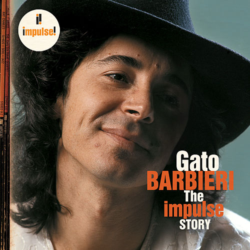 The Impulse Story by Gato Barbieri