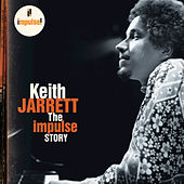 The Impulse Story by Keith Jarrett