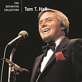 Play & Download The Definitive Collection by Tom T. Hall | Napster