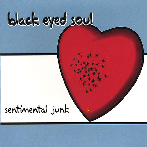 Sentimental Junk by Black Eyed Soul