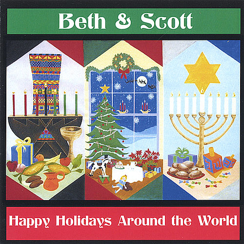 Happy Holidays Around the World by Beth and Scott