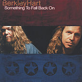 Play & Download Something to Fall Back On by Berkley Hart | Napster