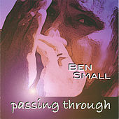 Play & Download Passing Through by Ben Small | Napster