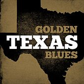 Golden Texas Blues von Various Artists