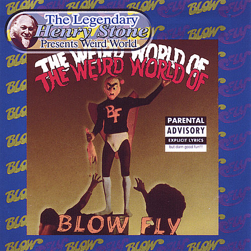 Play & Download Weird World by Blowfly | Napster