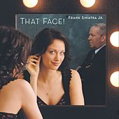 Play & Download That Face! by Frank  Sinatra, Jr. | Napster