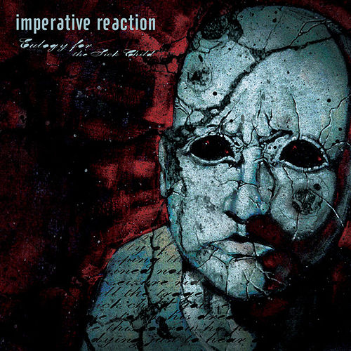 Play & Download Eulogy For The Sick Child by Imperative Reaction | Napster