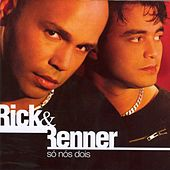 Play & Download Só Nós Dois by Rick & Renner | Napster