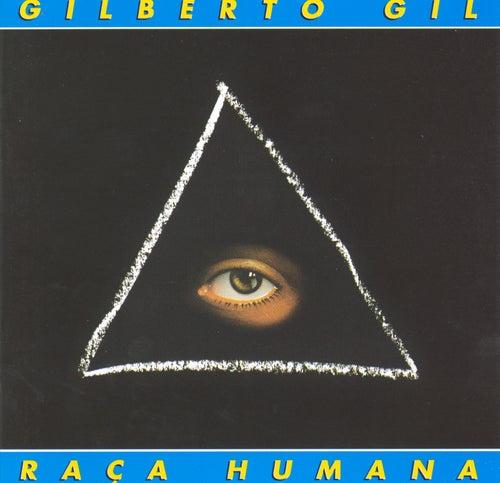 Play & Download Raca Humana by Gilberto Gil | Napster