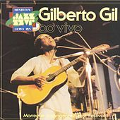 Play & Download Gilberto Gil - Ao Vivo by Gilberto Gil | Napster