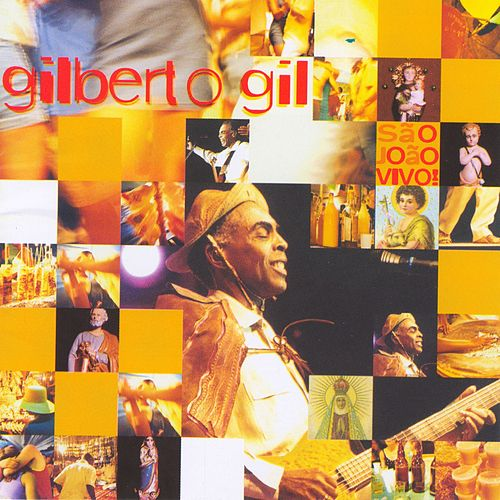 Sao Joao Vivo by Gilberto Gil