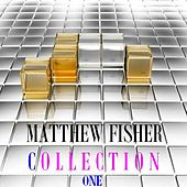Play & Download Collection, Vol. 1 by Matthew Fisher | Napster