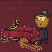 Play & Download Steel Toed Clown Boot by Boot | Napster