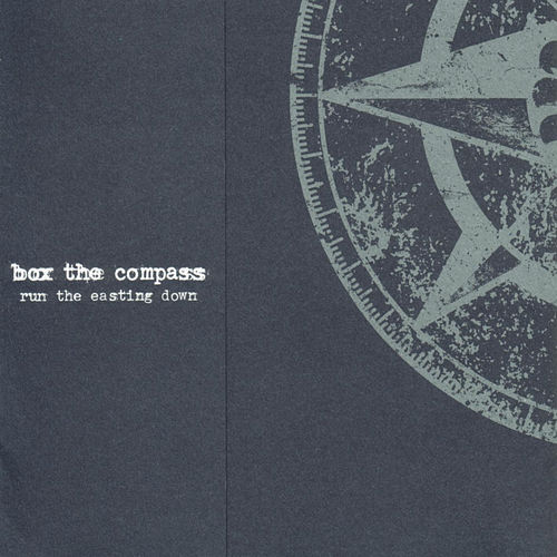Play & Download Run the Easting Down by Box The Compass | Napster