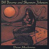 Play & Download Dear Madonna by Bill Bourne | Napster