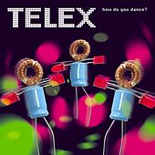How Do You Dance? by Telex