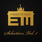 Embassy of Music - Selection, Vol. 1 von Various Artists