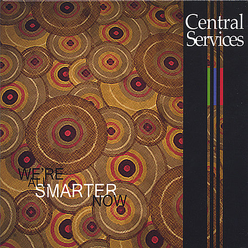Play & Download We're All Smarter Now EP by Central Services | Napster