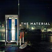 Play & Download Everything I Want to Say by The Material | Napster
