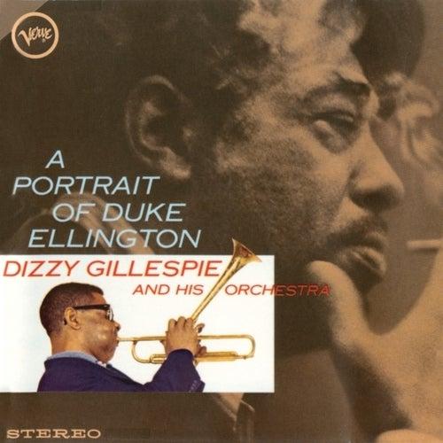 Play & Download A Portrait Of Duke Ellington by Dizzy Gillespie | Napster