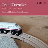 Play & Download Train Traveller: Tokyo-Kyoto, Kyoto-Tokyo by Various Artists | Napster