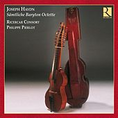 Play & Download Haydn: Sämtliche Baryton Octette by Ricercar Consort | Napster