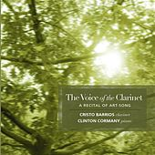 Play & Download Barrios, Cristo: The Voice of the Clarinet by Cristo Barrios | Napster