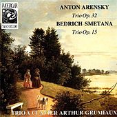 Play & Download Arensky: Trio, Op. 32 - Smetana: Trio, Op. 15 by Arthur Grumiaux Trio | Napster