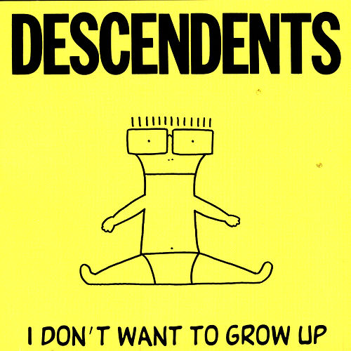 I Don't Want To Grow Up von Descendents