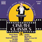 Play & Download Cinema Classics, Vol.  5 by Various Artists | Napster