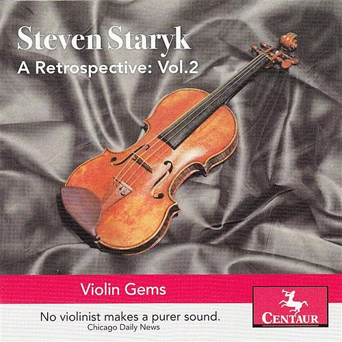 Play & Download A Retrospective, Vol. 2 - Violin Gems by Various Artists | Napster