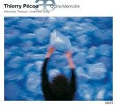 Pécou: Outre-Mémoire by Alexandre Tharaud