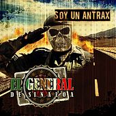 Play & Download Soy un antrax by El General | Napster