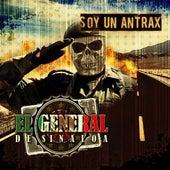 Soy un antrax by El General