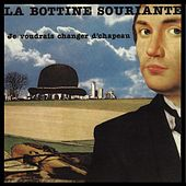 Play & Download Je voudrais changer d'chapeau by La Bottine Souriante | Napster