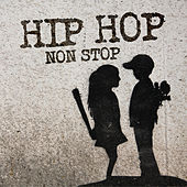 Hip Hop Non Stop! by Various Artists