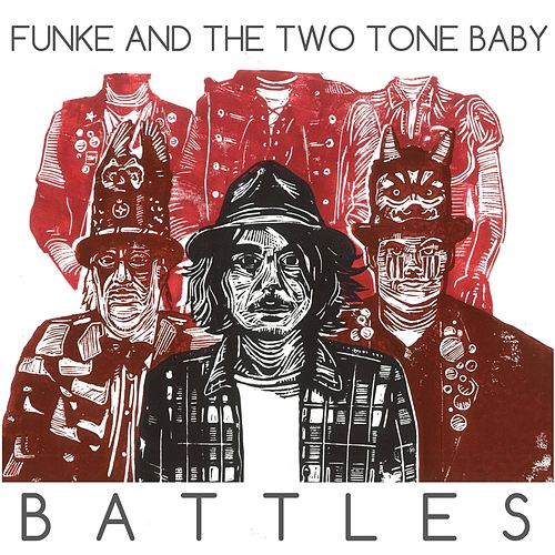 Play & Download Battles by Funke and The Two Tone Baby  | Napster
