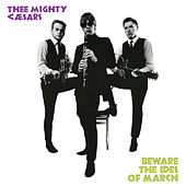 Play & Download Beware the Ides of March by Thee Mighty Caesars | Napster