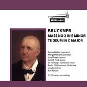 Bruckner: Mass No. 2 in E Minor - Te Deum in C Major by Berlin Philharmonic Orchestra