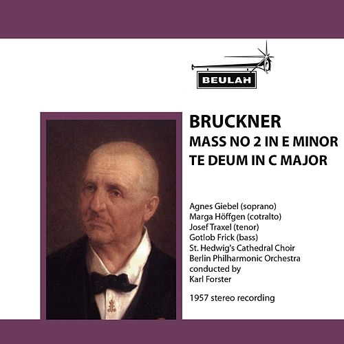 Play & Download Bruckner: Mass No. 2 in E Minor - Te Deum in C Major by Berlin Philharmonic Orchestra | Napster