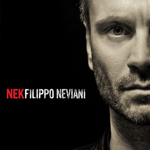 Play & Download Filippo Neviani by Nek | Napster