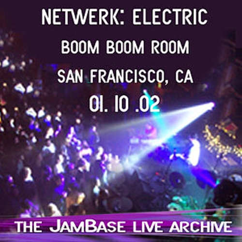 Play & Download 01-10-02 - Boom Boom Room - San Francisco, CA by Netwerk: Electric | Napster