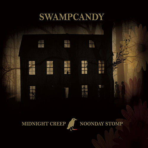 Play & Download Midnight Creep / Noonday Stomp by Swampcandy | Napster