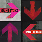 Crash Course - EP by Young Lyons