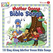 Play & Download Mother Goose Bible Songs, Vol. 1 by Wonder Kids | Napster